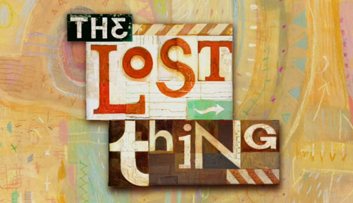 the lost thing Kay p ey / the lost thing - shaun tan kerem kamil ko.